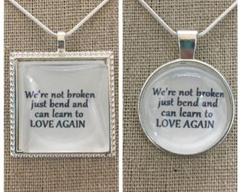 Pink-we're not broken just bend pendant.Pink lyric quote pendant.His & Her pendant.couples jewelry.Anniversary jewelry gift