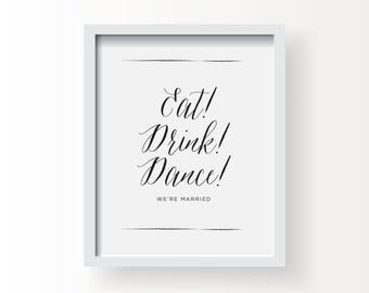 8X10_Black on White Wedding Sign_Eat, Drink Dance!