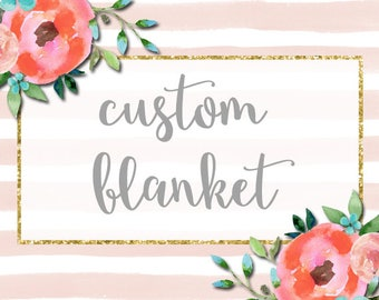 CUSTOM BLANKET or Blanket Pillow Set, You Choose Colors