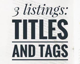Etsy Title and Tags / Title Help 3 listings / Keyword help / ETSY shop owner help / Keyword optimization / Etsy SEO coaching / SEO help