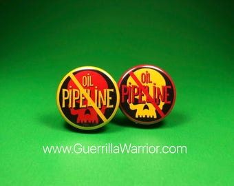 Stop Oil Pipelines! (1.25 inch pinback buttons)