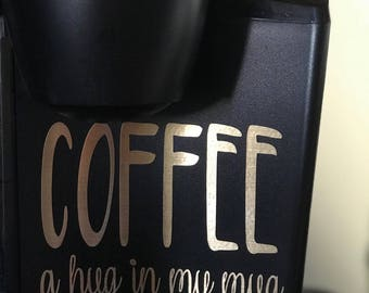 COFFEE a hug in my mug decal