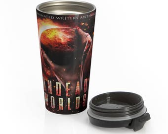 Undead Worlds Stainless Steel Travel Mug