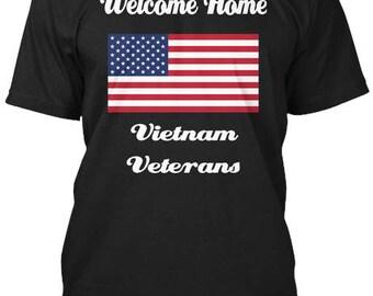 Vietnam Veterans Welcome Home T-Shirt