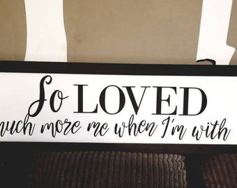 So Loved - handpainted framed wooden sign