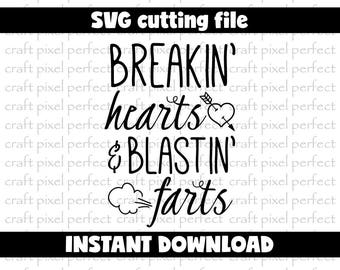 Breaking Hearts And Blasting Farts Svg, Baby Svg Designs, Funny Baby Sayings Svg, Funny Svg Files, Newborn Svg Designs, New Baby Svg Designs