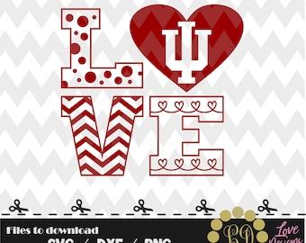 LOVE Indiana University svg,png,dxf,cricut,silhouette,college,jersey,shirt,proud,birthday,invitation,disney,cutting,football,basketball,IU