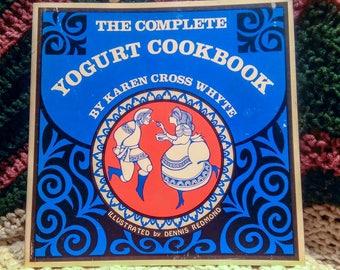 The Complete Yogurt Cookbook by Karen Cross Whyte Paperback 1970