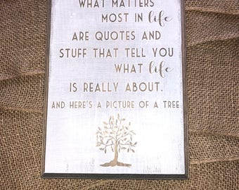 Customizable funny quote wood sign