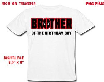 Deadpool - Iron On Transfer - Brother - Deadpool Brother Birthday Shirt Design - DIY Shirt - Digital Files - Instant Download