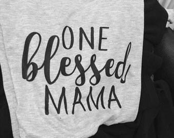 One Blessed Mama Graphic Tee