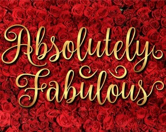 Absolutely Fabulous SVG DXF EPS png jpg pdf vector cut files
