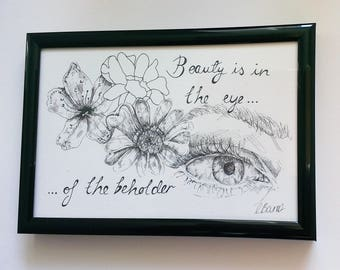 Beauty is in the eye of the beholder- Typography and Illustration- Quote