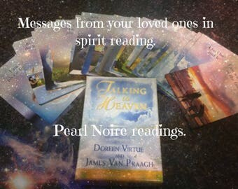 Messages from your loved ones in heaven reading.
