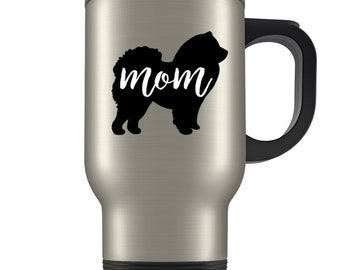 Chow Chow Travel Mug, Chow Chow Gifts for Women, Chow Chow mom, Chow Chow mug, Chow Chow mom gift, Chow Chow mom mug, Chow Chow lover