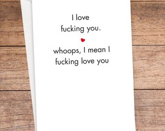 I Love Fucking You Card