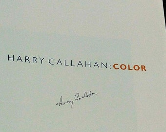Harry Callahan : Color 1941 - 1980 Art Book Signed stated First Edition