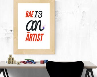 Bae is an Artist Printable Poster 8 x 10, Downloadable, Art Decor