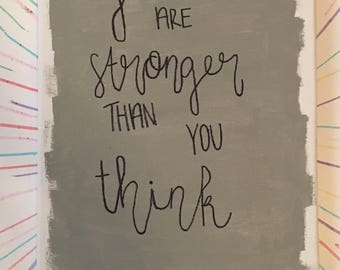 You Are Stronger Than you Think Wall Decor