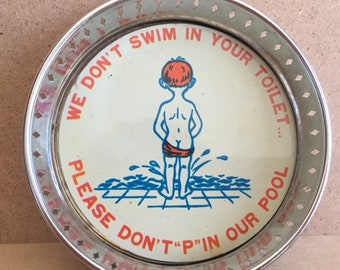 """We don't swim in your toilet, please don't """"p"""" in our pool dish, made in Japan // swimming pool decor // swimming pool area"""