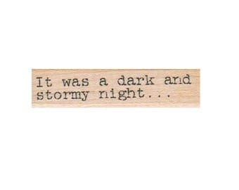 Quote Rubber stampIt Was A Dark And Stormy  snoopy  scrapbooking supplies  9146