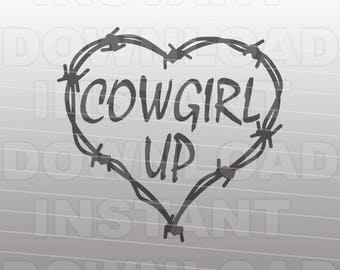 Cowgirl Up SVG File,Country Western SVG,Barbed Wire svg -Commercial & Personal Use- Vector Art SVG Cut File Silhouette,Cricut Cutter,Vinyl