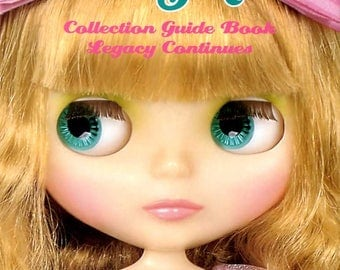 Blythe Collection Guide Book Legacy Continues - Japanese Book