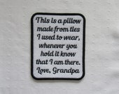 This Is A Pillow Made From Ties -Black Red Blue Pink Purple Text Color- SEW ON Memory Patch - Can Be Personalized