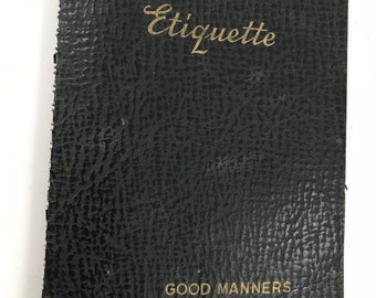 Vintage 1941 Black Soft Cover Spiral Bound Etiquette Good Manners for Everyone Book