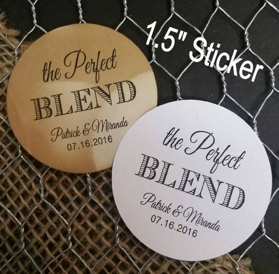 "Perfect Blend Personalized Wedding Shower Favor 1.5"" STICKER STICKER choose your amount sold in sets of 20 STICKERS"