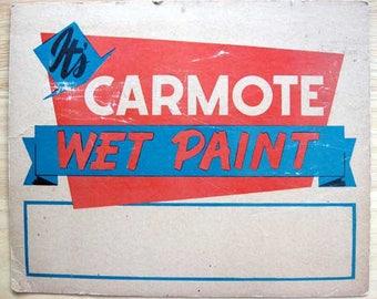 Vintage 1950 Cardboard Carmote Paints Wet Paint Placard, Advertising Sign, Unused