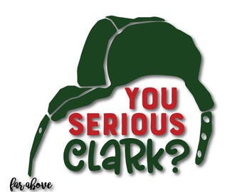 You Serious Clark? Hat Holiday Christmas Flapjack Lumberjack Hat SVG, EPS, dxf, png, jpg digital cut file for Silhouette or Cricut