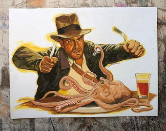 Hand painted portrait of Indiana Jones eating live octopus- unframed