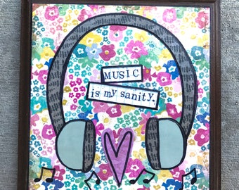 Music sanity mixed media collage art on repurposed plaque by Things With Wings