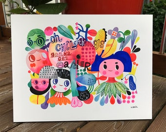 Ooooh Child... things are gonna get easier... original gouache / watercolors... 12 in x 16 in...