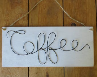 Coffee Sign, Wire  word Sign, Farmhouse,
