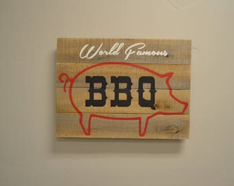READY to SHIP World Famous BBQ painted wood sign