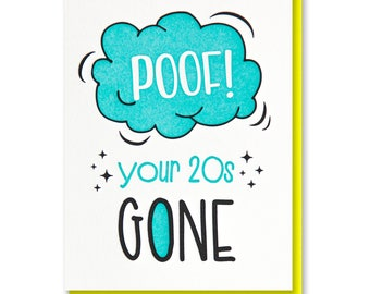 NEW! Funny Snarky Letterpress Milestone Birthday Card | Poof Your 20s 30s 40s GONE | Handlettering | kiss and punch