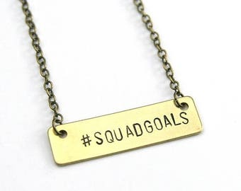 CHRISTMAS in JULY SALE Squad Goals Bar Necklace   Bachelorette Party Gifts   My Tribe Necklace   Wedding Party Squad Goals Gear   Bridesmaid