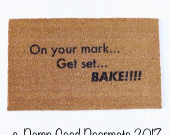 Great British Baking Show, on your mark, get set, bake gunny sweet Door mat eco friendly housewarming hostess gift