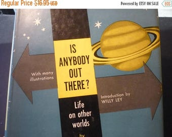 ON SALE Vintage Is Anybody Out There by John Rublowsky - is man alone in the universe - 1960s space science 1963