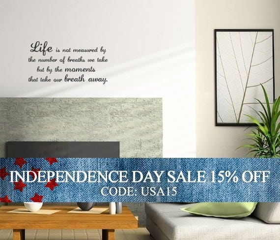 Independence Day Sale - Life Breaths Quote Decal - Vinyl Wall Sticker