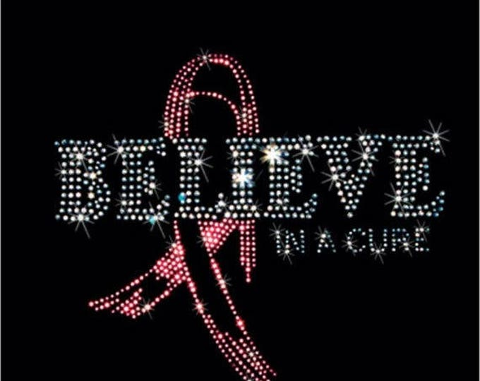 Breast Cancer Awareness Rhinestone T-Shirt Sizes XS-4XL - Believe in a Cure