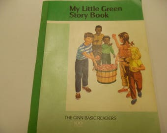Ginn basic readers, My Little Green Story Book , school book, vintage school book, old school book, school reader