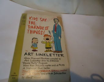 Vintage 1964 Kids Say The Darndest Things Paperback Book by Art Linkletter, collectable