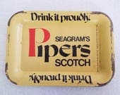 Vintage Seagrams Pipers Scotch Tip Tray