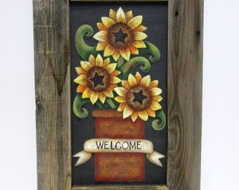 Yellow Sunflowers with Green Leaves, Welcome Sunflowers in Crock, Hand or Tole Painted, Framed in Reclaimed Primitive Barn Wood Frame