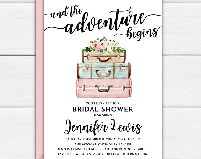Travel Themed Wanderlust Luggage Traveler And the Adventure Begins Printable Bridal Shower Party Invitation