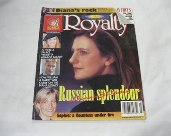 Royalty Magazine with Sweet Memories of Diana-A Diana Legacy-Exclusive Interview with Diana's Rock Along with Russian Splendour & Lots More