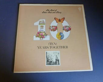 The Best Of Peter, Paul And Mary (TEN) Years Together Vinyl Record LP BSK 3105 Warner Bros. Records 1970